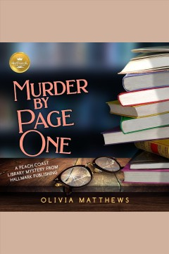Murder by page one [electronic resource] / Olivia Matthews