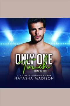 Only one touch [electronic resource] / Natasha Madison.