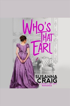 Who's that earl [electronic resource] / Susanna Craig.