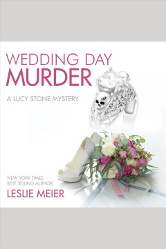 Wedding day murder [electronic resource] / Leslie Meier.