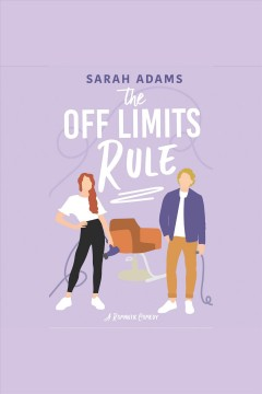 The off limits rule [electronic resource] / Sarah Adams.