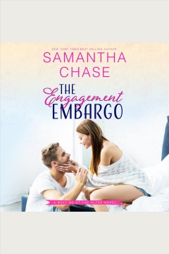 The engagement embargo [electronic resource] / Samantha Chase.
