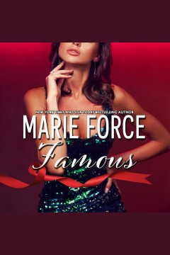 Famous [electronic resource] / Marie Force.