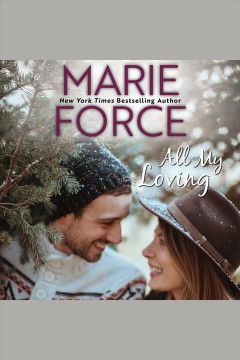 All my loving [electronic resource] / Marie Force.