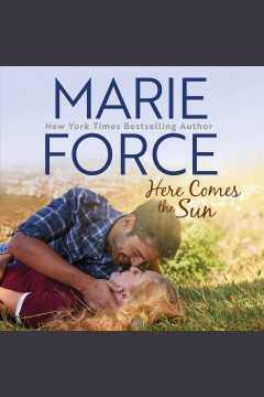 Here comes the sun [electronic resource] / Marie Force.