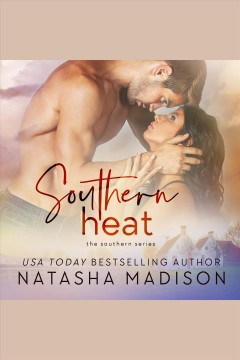Southern heat [electronic resource] / Natasha Madison.