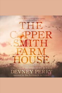 The Coppersmith farmhouse [electronic resource] / Devney Perry.