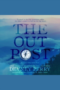 The outpost [electronic resource] / Devney Perry.