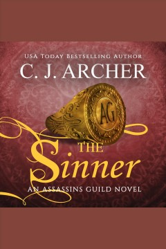 The Sinner [electronic resource] / C.J. Archer.