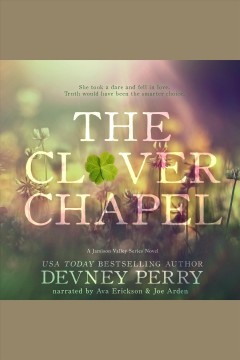 The clover chapel [electronic resource] / Devney Perry.