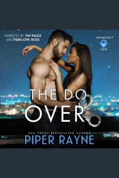 The Do-Over [electronic resource] / Piper Rayne.