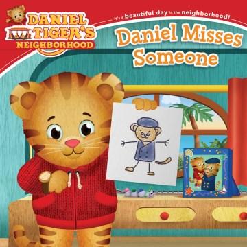 Daniel Misses Someone