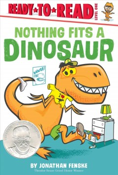 Nothing fits a dinosaur