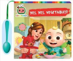 Yes, Yes, Vegetables!