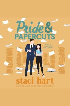 Pride & papercuts [electronic resource] / Staci Hart.