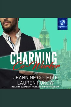 Charming co-worker [electronic resource] / Jeannine Colette and Lauren Runow.