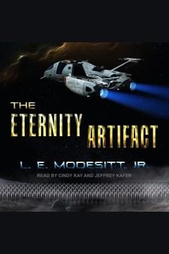 The eternity artifact [electronic resource] / L. E. Modesitt Jr.