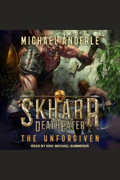 The unforgiven [electronic resource] / Michael Anderle.