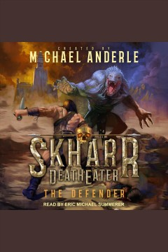 The defender [electronic resource] / Michael Anderle.