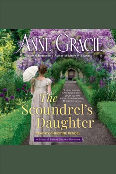 The scoundrel's daughter [electronic resource] / Anne Gracie.