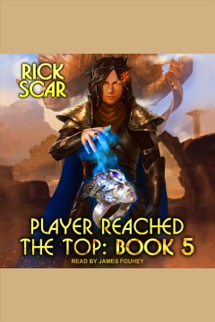 Player reached the top. Book 2 [electronic resource] / Rick Scar.