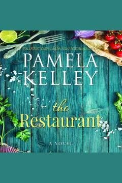 The restaurant [electronic resource] / Pamela M. Kelley.