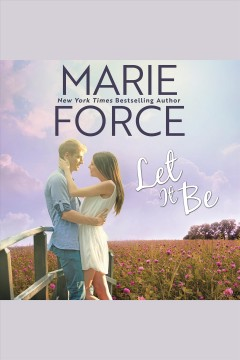 Let it be [electronic resource] / Marie Force.