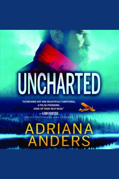 Uncharted [electronic resource] / Adriana Anders.