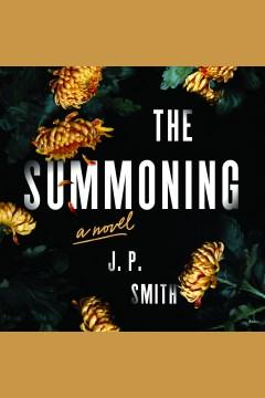 Summoning, The [electronic resource] / J.P Smith.