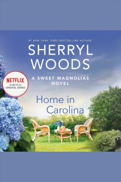 Home in Carolina [electronic resource] / Sherryl Woods.