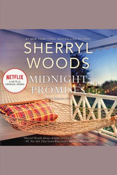 Midnight promises [electronic resource] / Sherryl Woods.