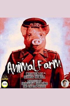 Animal farm ; : 1984 [electronic resource] / George Orwell.