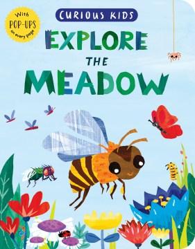 Explore the Meadow