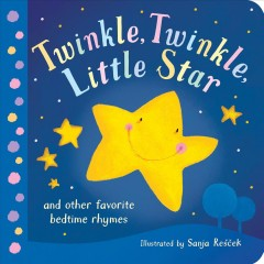 Twinkle, Twinkle, Little Star : And Other Favorite Bedtime Rhymes