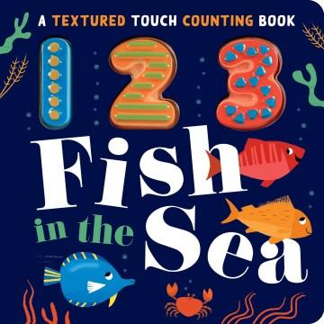 123 Fish in the Sea