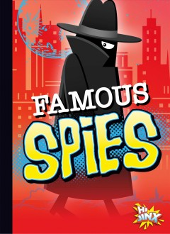 Famous Spies / Deanna Caswell.