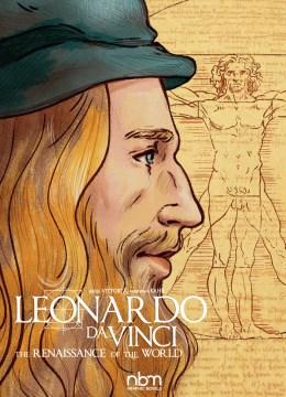 Leonardo Da Vinci : The Renaissance of the World