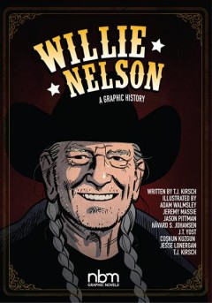 Willie Nelson : A Graphic History