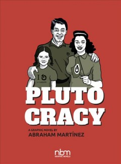 Plutocracy : Chronicles of a Global Monopoly
