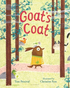 Goat's coat / Tom Percival ; illustrated by Christine Pym.