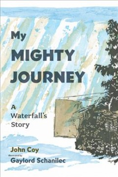 My mighty journey : a waterfall's story