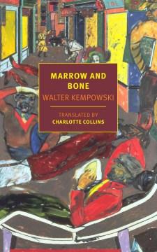 Marrow and bone