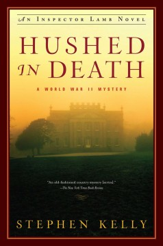 Hushed in death : a World War II mystery