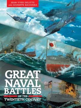 Great naval battles of the twentieth century / Tsushima Jutland Midway