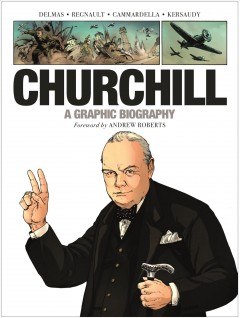 Churchill : A Graphic Biography