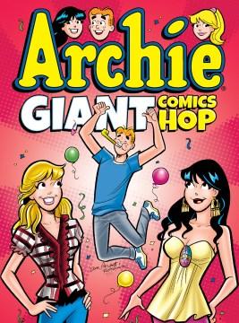 Archie giant comics hop