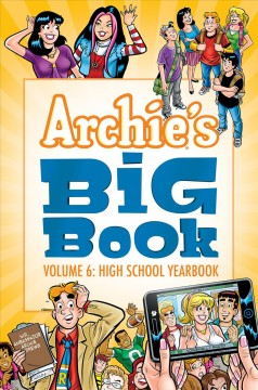 Archie's Big Book 6 : High School Yearbook