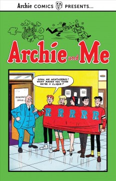 Archie and me. Volume 1 / written by Frank Doyle & Joe Edwards ; art by Harry Lucey [and nine others].