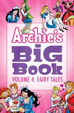 Archie's big book. Volume 4, Fairy tales