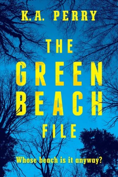 The Green Beach File : Whose Beach Is It Anyway?